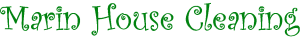 Marin House Cleaning | Official Website